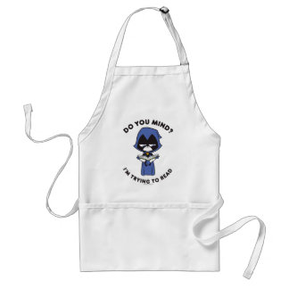 "Teen Titans Go! | Raven ""I'm Trying To Read"" Standard Apron"