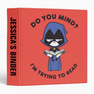 "Teen Titans Go!   Raven ""I'm Trying To Read"" Vinyl Binders"
