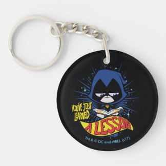 "Teen Titans Go! | Raven ""Learned A Lesson"" Keychain"