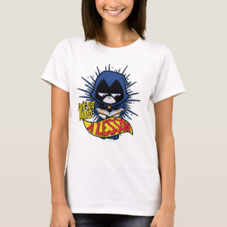 """Teen Titans Go!   Raven """"Learned A Lesson"""" T-Shirt"""