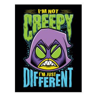 "Teen Titans Go! | Raven ""Not Creepy I'm Different"" Postcard"