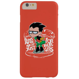 Teen Titans Go! | Robin Booty Scooty Buns Barely There iPhone 6 Plus Case