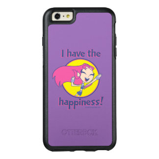 "Teen Titans Go! | Starfire ""I Have The Happiness"" OtterBox iPhone 6/6s Plus Case"