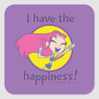 "Teen Titans Go! | Starfire ""I Have The Happiness"" Square Sticker"