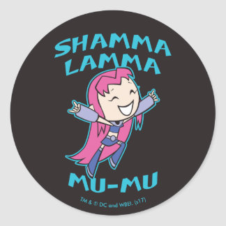 "Teen Titans Go! | Starfire ""Shamma Lamma Mu-Mu"" Classic Round Sticker"