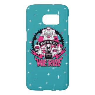 "Teen Titans Go! | ""We Ride"" Retro Moto Graphic Samsung Galaxy S7 Case"