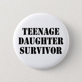 Teenage Daughter Survivor 2 Inch Round Button