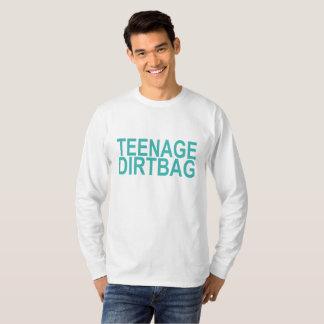 Teenage Dirtbag . T-Shirt