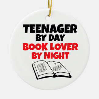 Teenager by Day Book Lover by Night Ceramic Ornament