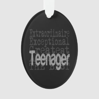 Teenager Extraordinaire Ornament