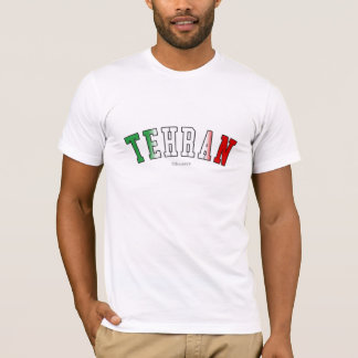 Tehran in Iran national flag colors T-Shirt