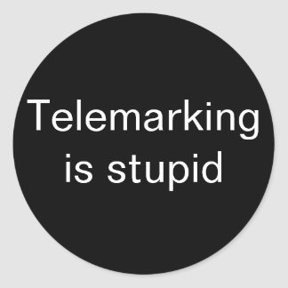 Telemarking is stupid small stickers