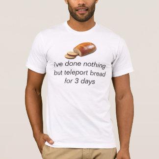 teleport bread tshirt