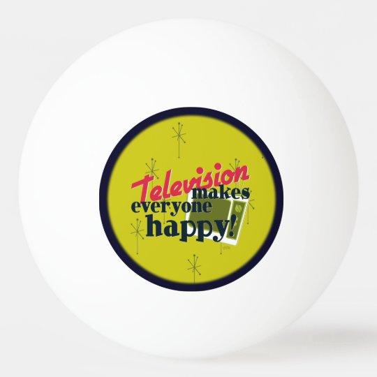 Television Makes Everyone Happy! Ping Pong Ball