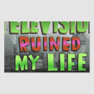 TELEVISION RUINED MY LIFE (YaWNMoWeR)