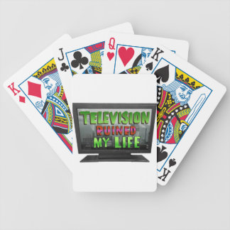 TELEVISION RUINED MY LIFE (YaWNMoWeR) Bicycle Playing Cards