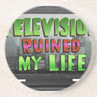 TELEVISION RUINED MY LIFE (YaWNMoWeR) Coaster