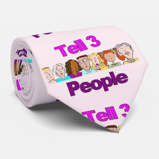 Tell 3 People Neck Tie - Laugh, Smile, I Love You