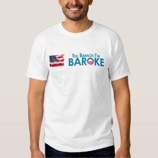 Tell Barack Im Baroke Shirt