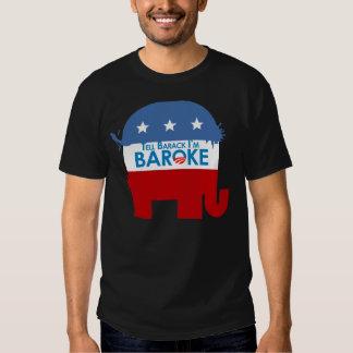 Tell Barack Im Baroke Shirts