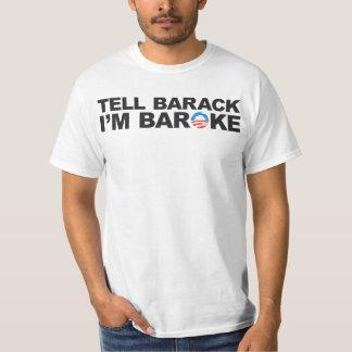 Tell Barack I'm Baroke T Shirt