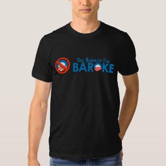 Tell Barack Im Baroke T-shirt