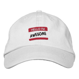 Tell Everyone You're Awesome Embroidered Hat