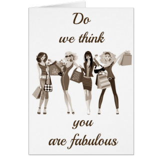 **TELL HER SHE LOOKS FABULOUS** ON HER **BIRTHDAY* CARD