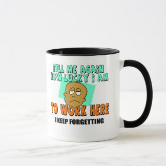 Tell Me How Lucky I Am T-shirts and Gifts Mug