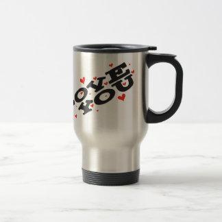 Tell someone you love them - Customisable Travel Mug