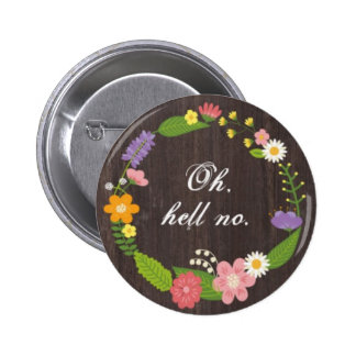 Tell us how you really feel. 2 inch round button