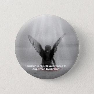 Templar is raising awareness of Angelman Syndrome 2 Inch Round Button