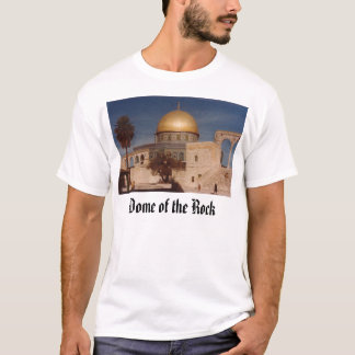 Temple Mount Jerusalem, Dome of the Rock T-Shirt