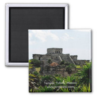 Temple, Tulum, Mexico Magnet