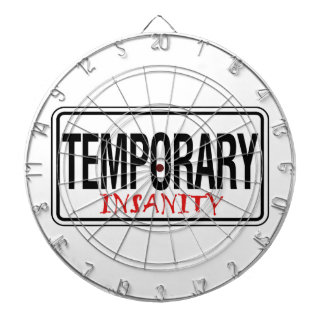 Temporary Insanity Road Sign Dart Boards