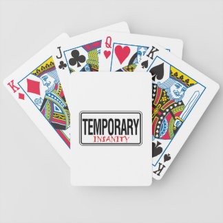 Temporary Insanity Road Sign Poker Deck