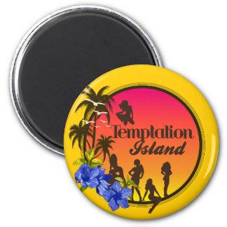 Temptation Island 2 Inch Round Magnet
