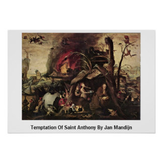 Temptation Of Saint Anthony By Jan Mandijn Poster