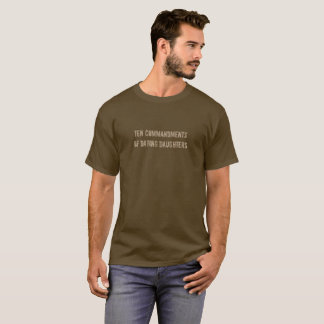 Ten Commandments of Dating Daughters T-Shirt