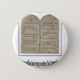 Ten Commandments with Quote 2 Inch Round Button