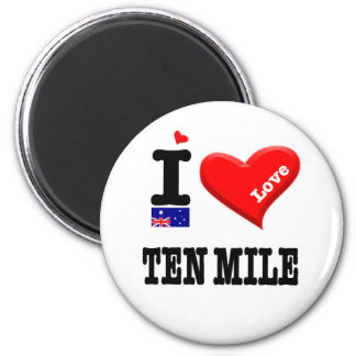 TEN MILE - I Love Magnet