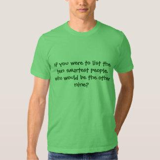 Ten smart people tee shirt