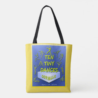 """Ten Tiny Dances®"" Corvallis Tote"