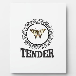 tender butterfly plaque