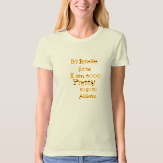 Tennessee for me T-Shirt