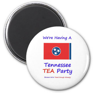 Tennessee TEA Party - We're Taxed Enough Already! 2 Inch Round Magnet