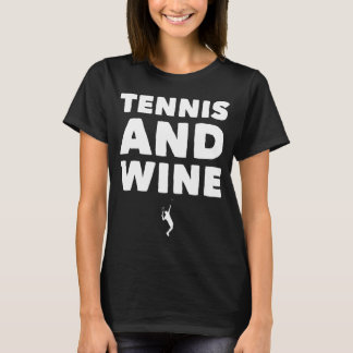 Tennis and wine T-Shirt