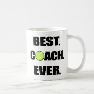 Tennis Best Coach Ever Basic White Mug
