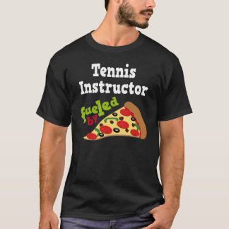 Tennis Instructor (Funny) Pizza T Shirt