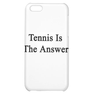 Tennis Is The Answer iPhone 5C Cover